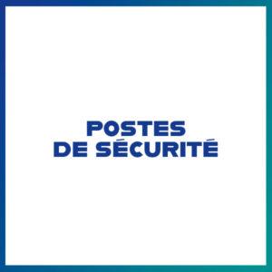 Postes de sécurité